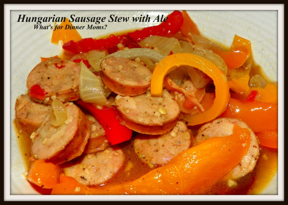 Hungarian Sausage Stew with Ale