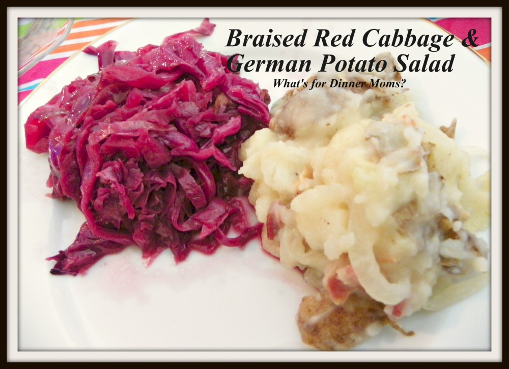 Braised Red Cabbage and German Potato Salad