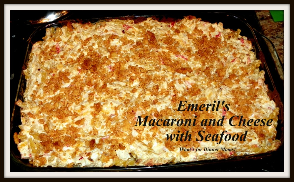 Emeril's Macaroni and Cheese with Seafood