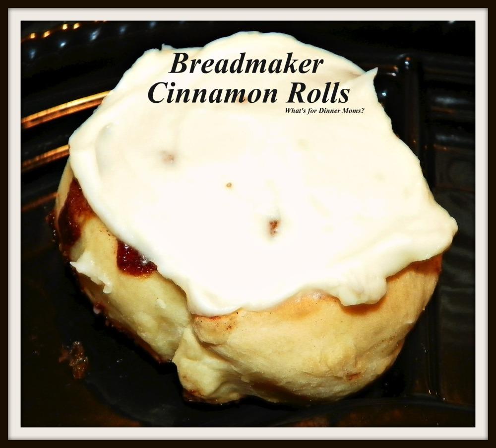 Frosted Breadmaker Cinnamon Rolls