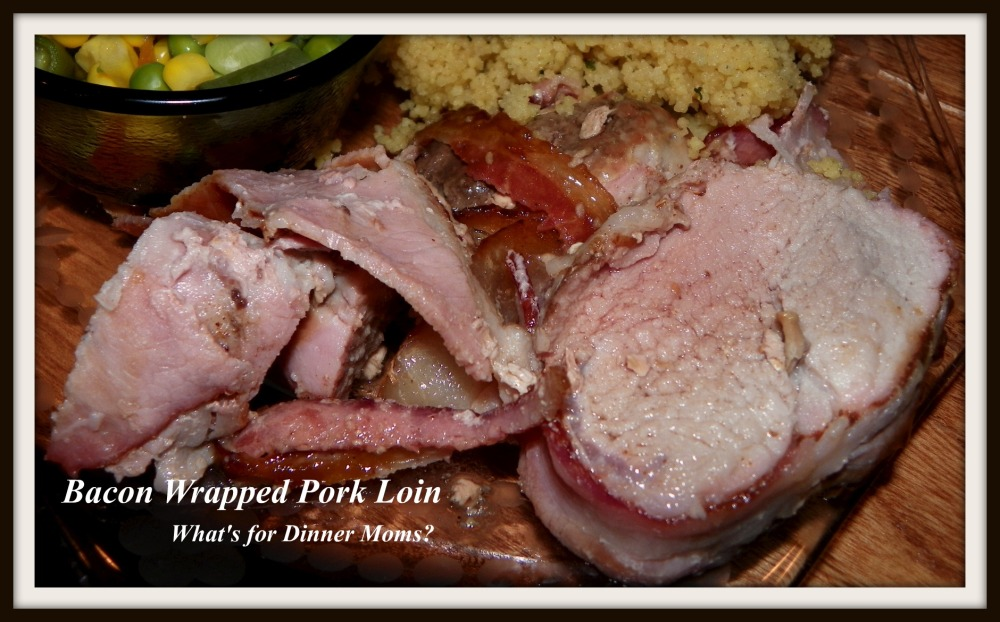 Bacon Wrapped Pork Loin (plated) - What's for Dinner Moms