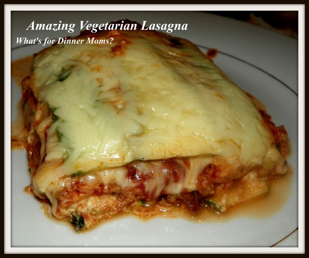 Amazing Vegetarian Lasagna (slice) - What's for Dinner Moms