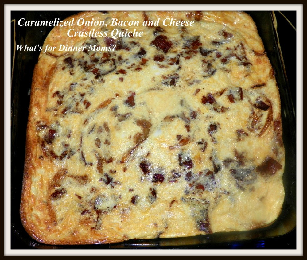 Caramelized Onion, Bacon and Cheese Crustless Quiche