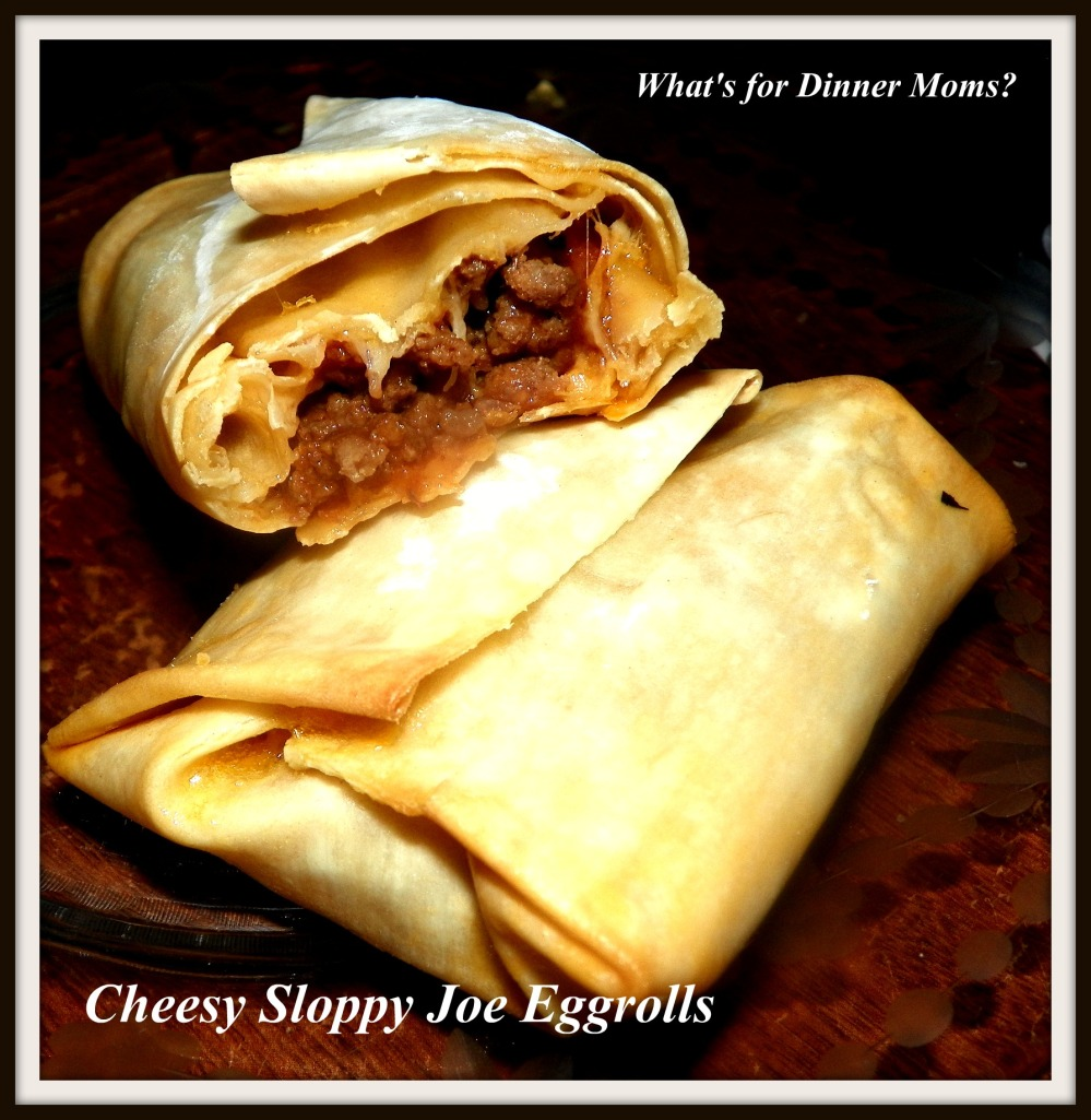 Cheesy Sloppy Joe Eggrolls - What's for Dinner Moms