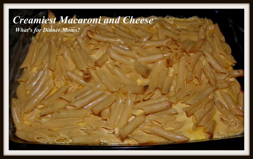 Creamiest Macaroni and Cheese (pan) - What's for Dinner Moms