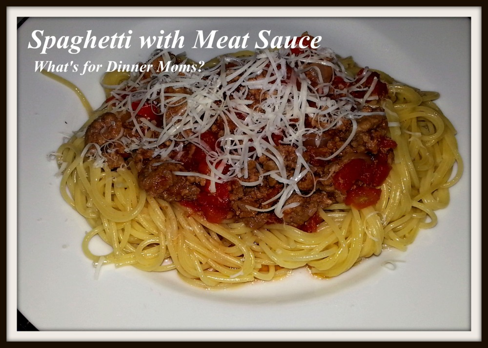 Spaghetti with Meat Sauce - What's for Dinner Moms