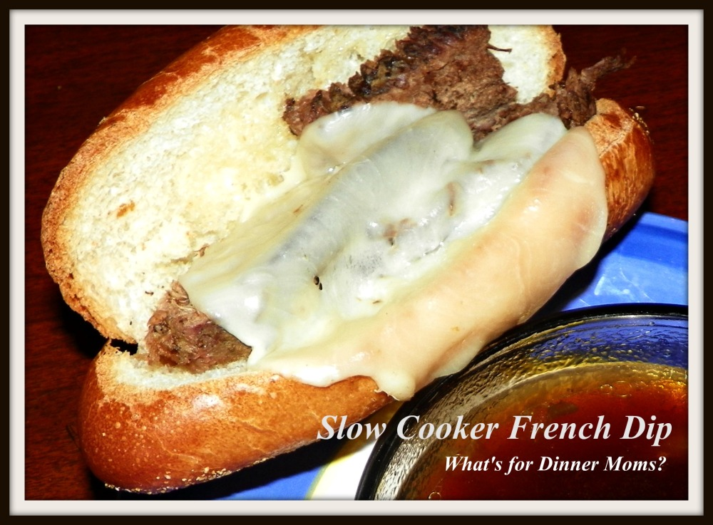 Slow Cooker French Dip - What's for Dinner Moms