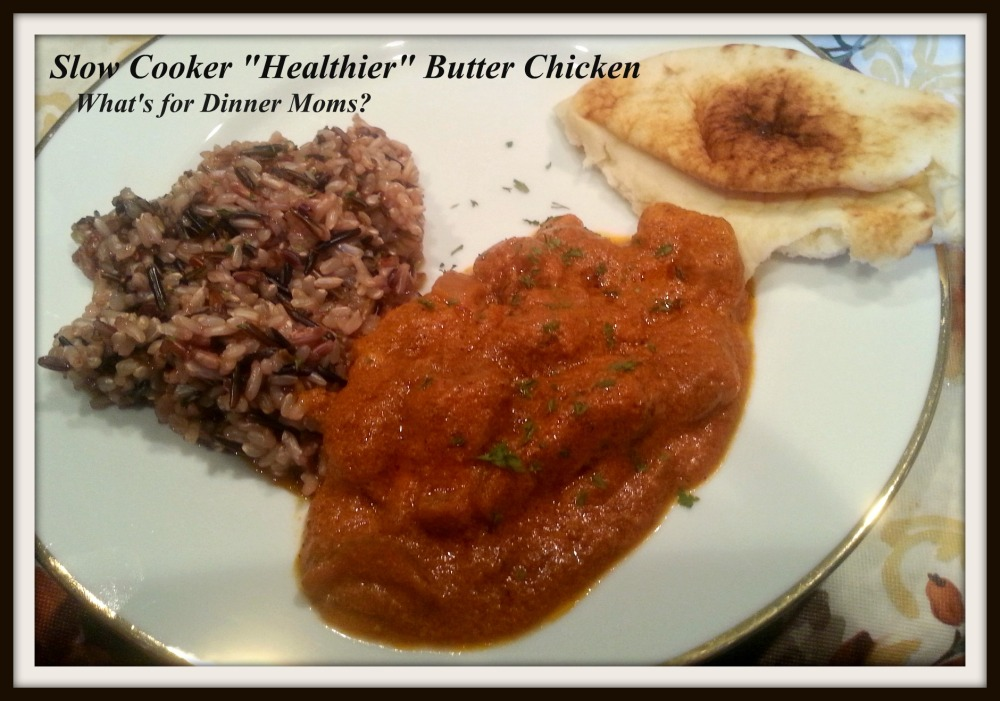 Slow Cooker Healthier Butter Chicken