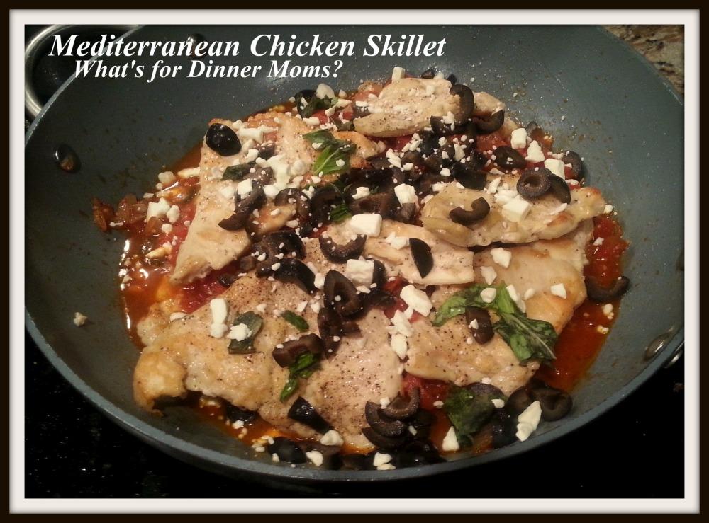 Mediterranean Chicken Skillet - What's for Dinner Moms