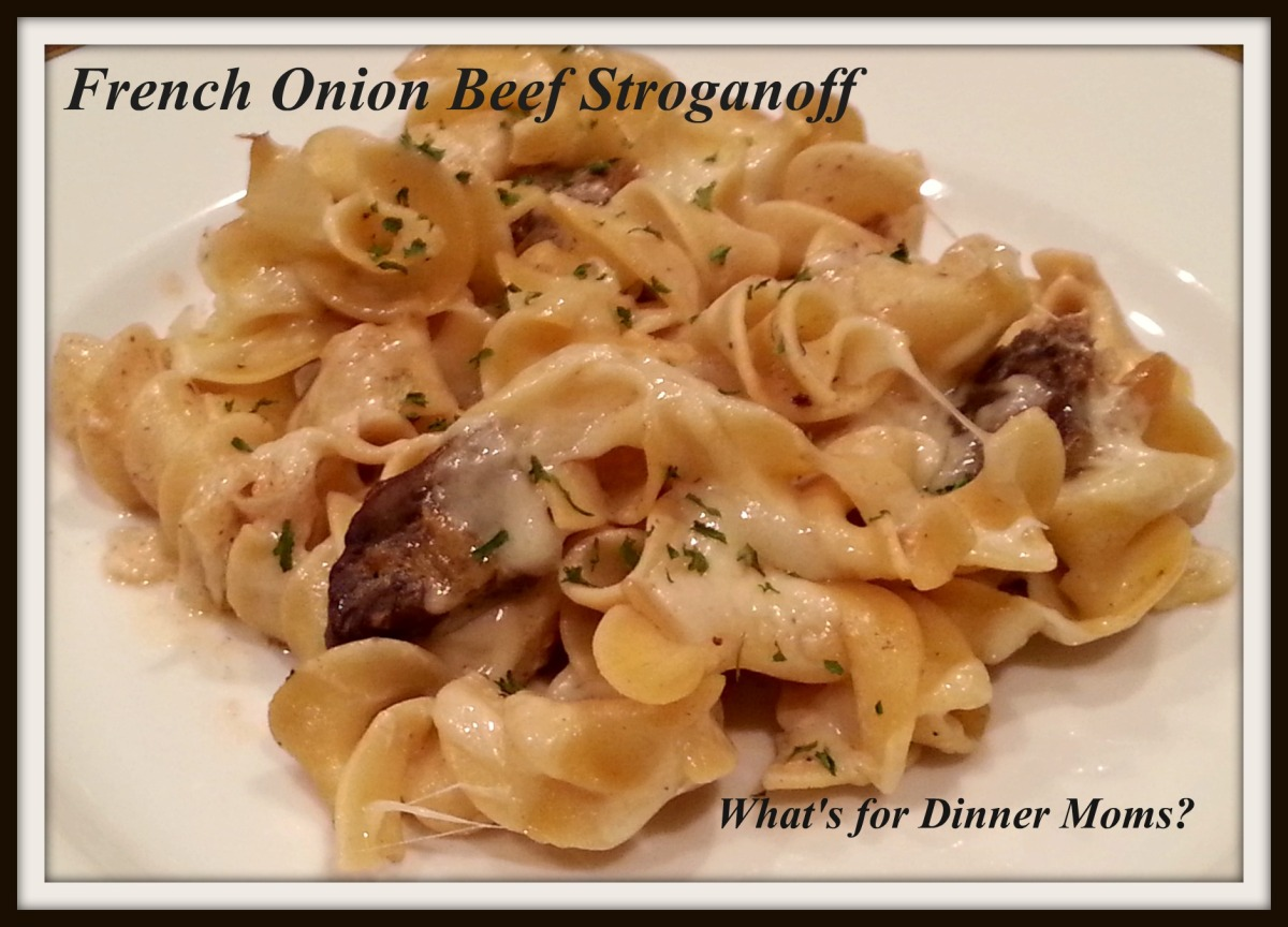 French Onion Beef Stroganoff   What's for Dinner Moms?