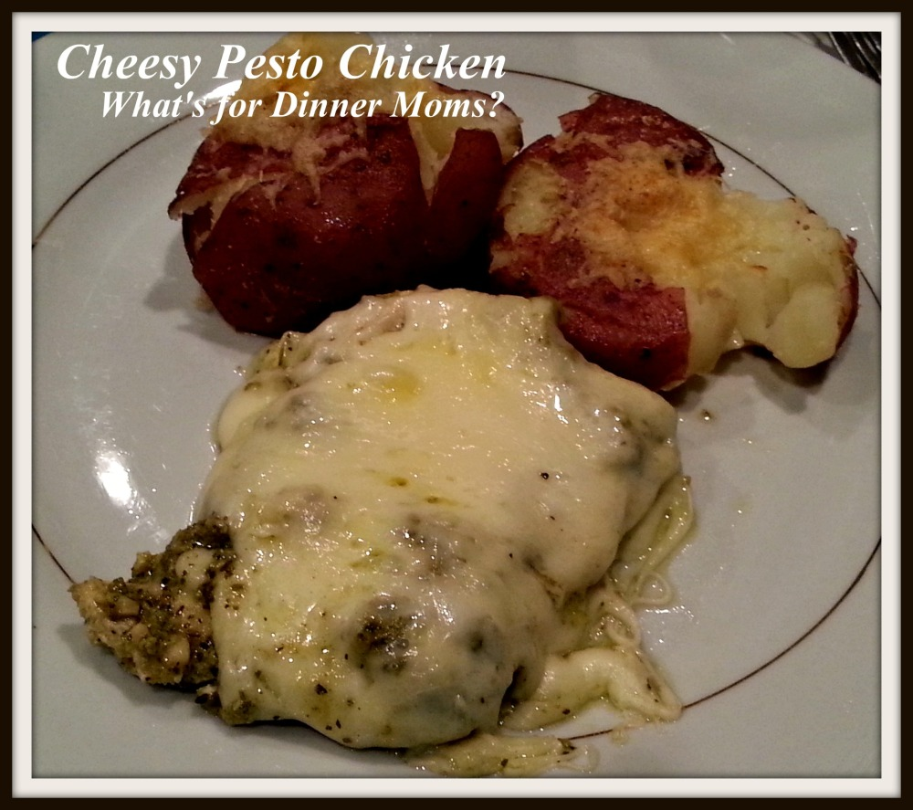 Cheesy Pesto Chicken - What's for Dinner Moms
