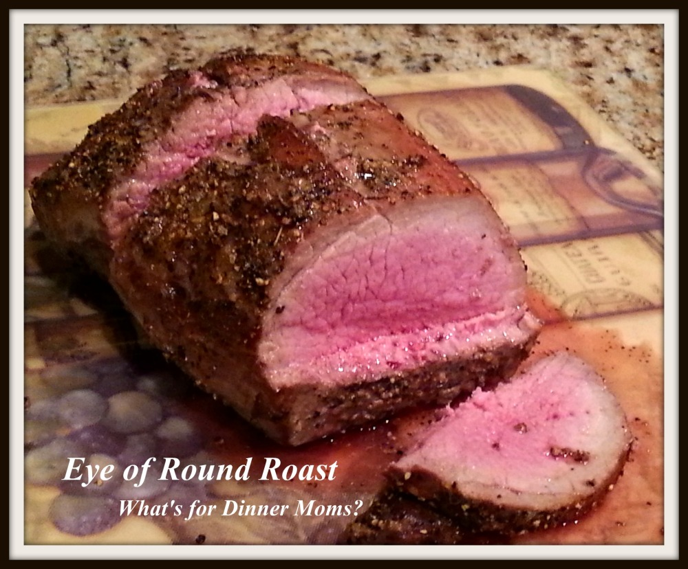 Eye of Round Roast