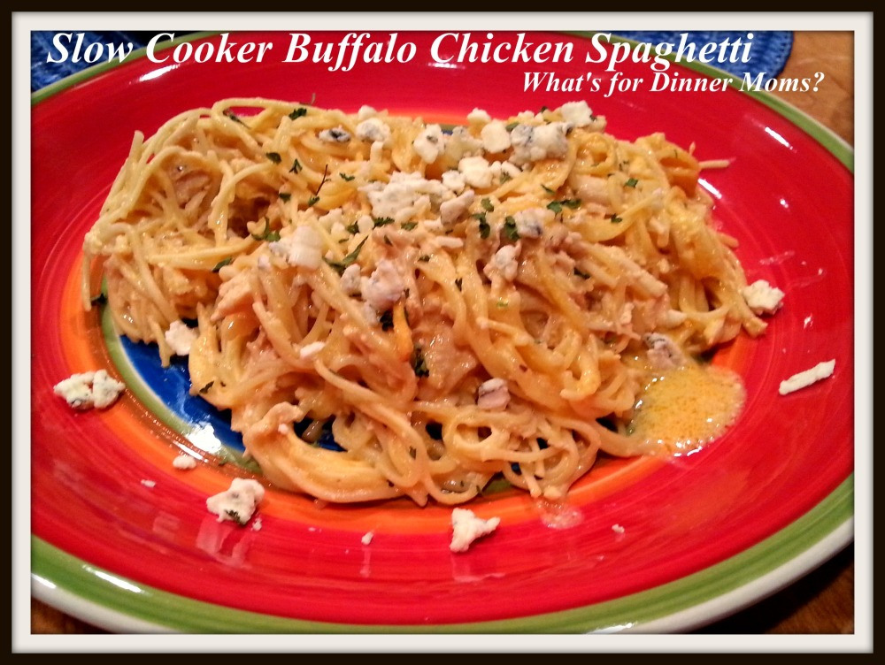 Slow Cooker Buffalo Chicken Spaghetti - What's for Dinner Moms