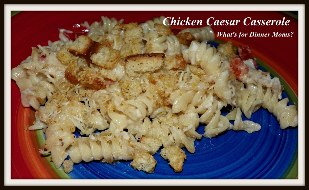 Chicken Caesar Casserole (plated)
