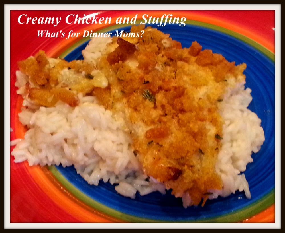Creamy Chicken and Stuffing - What's for Dinner Moms