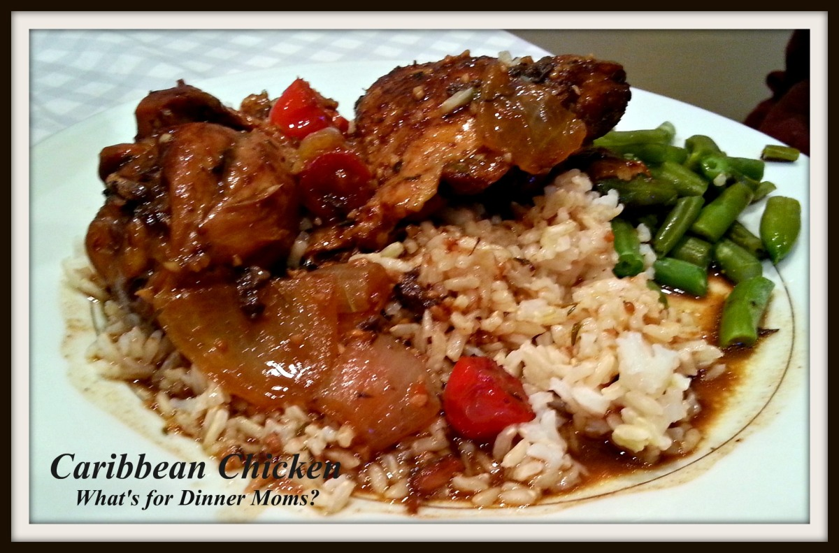 Sickness and Caribbean Chicken – What's for Dinner Moms?