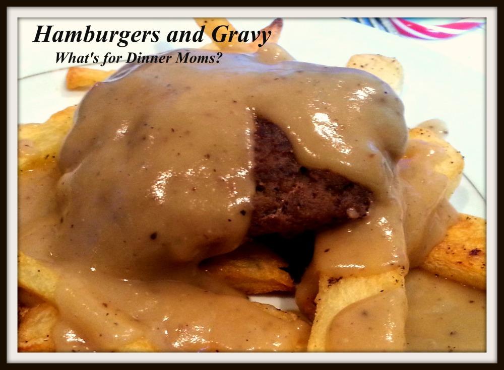 Hamburgers and Gravy