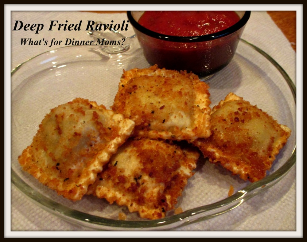 Deep Fried Ravioi - What's for Dinner Moms