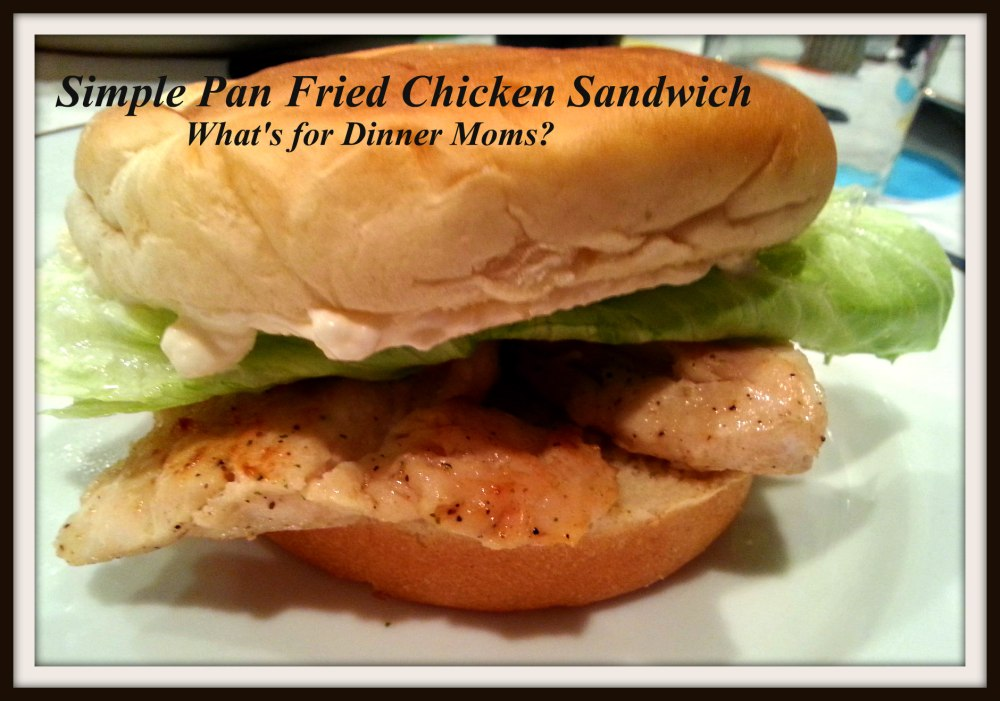 Simple Pan Fried Chicken Sandwich