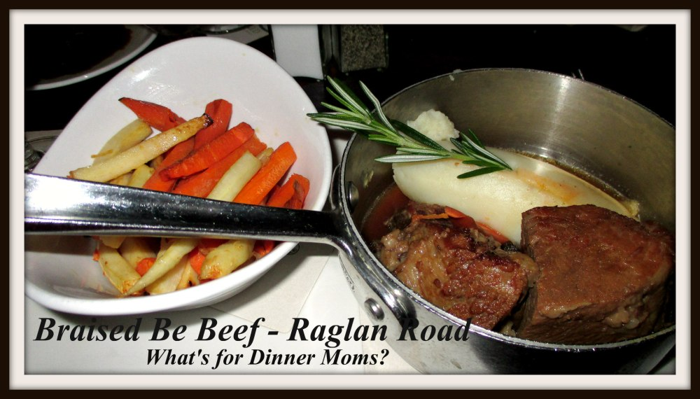 Braised Be Beef - Raglan Road
