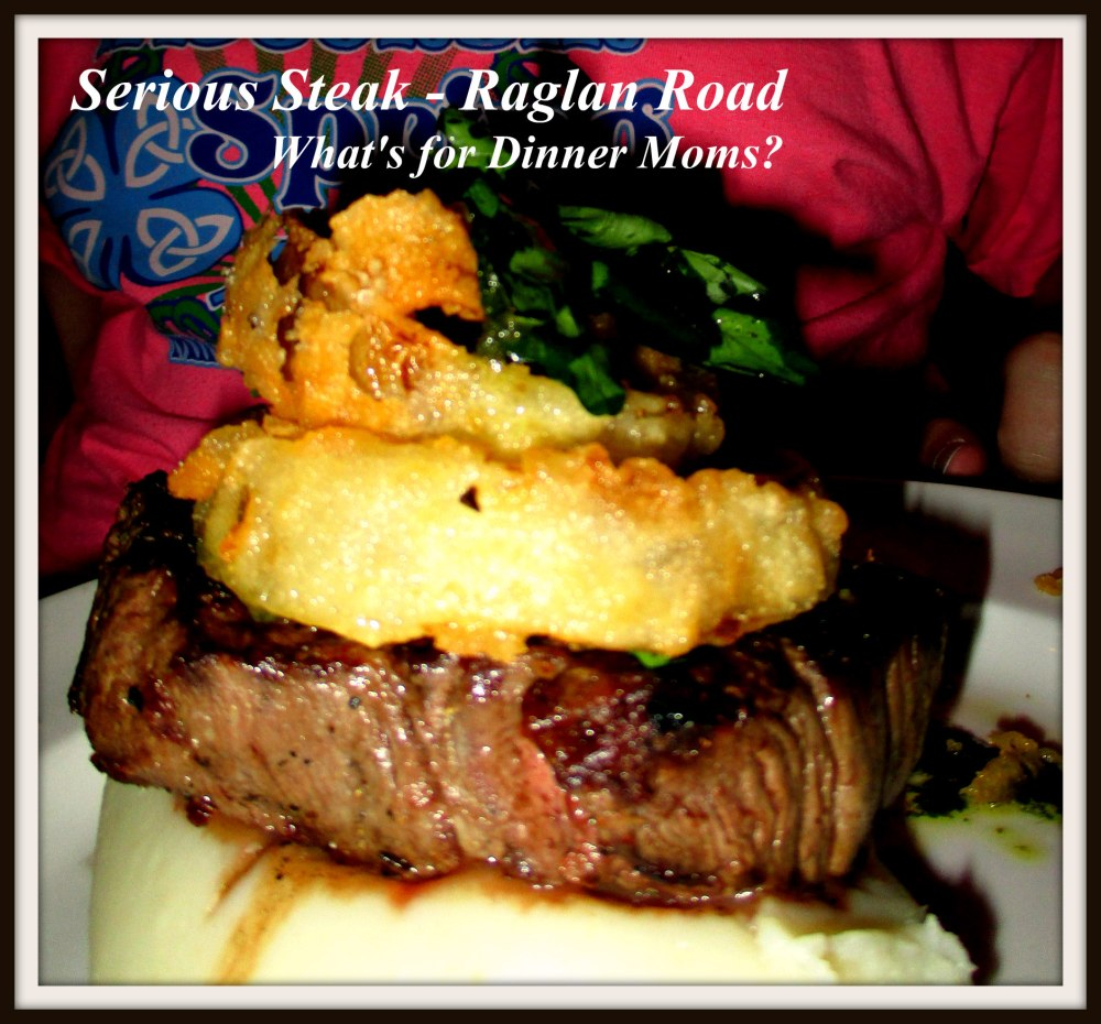 Serious Steak - Raglan Road