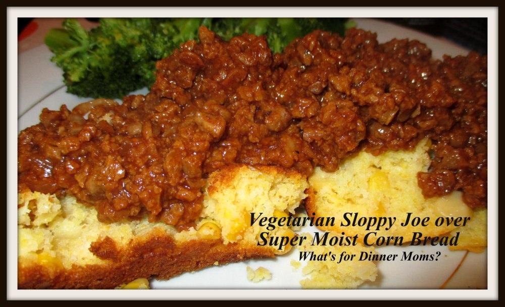Vegetarian Sloppy Joe over Super Moist Corn Bread