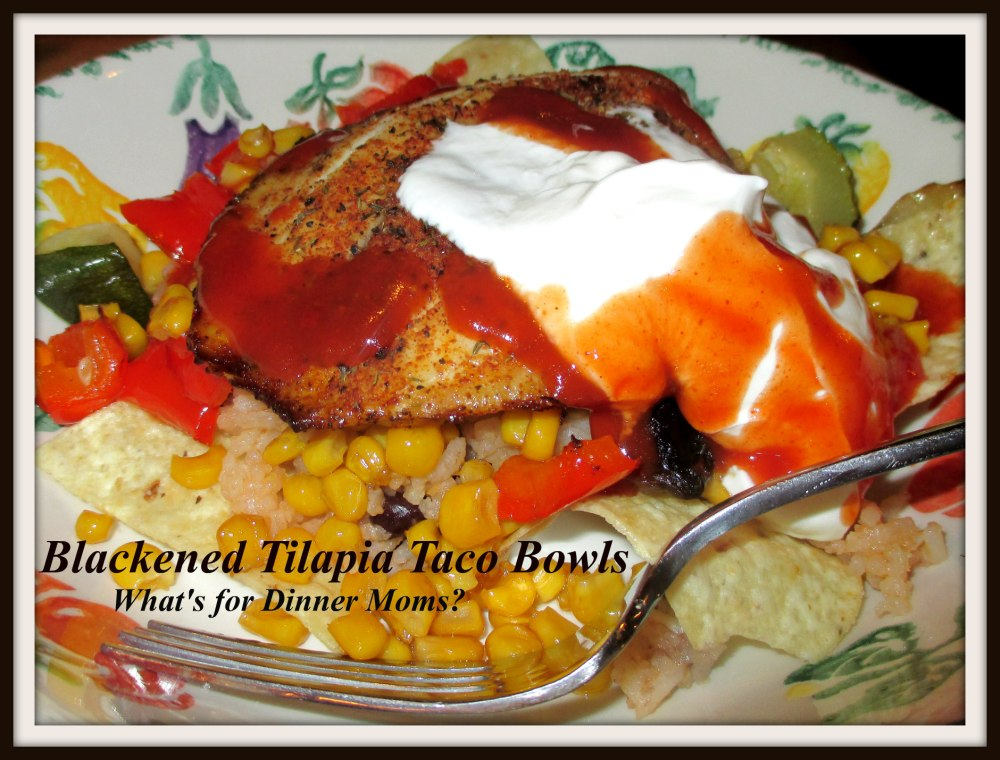 Blackened Tilapia with Roasted Vegetable Taco Bowls