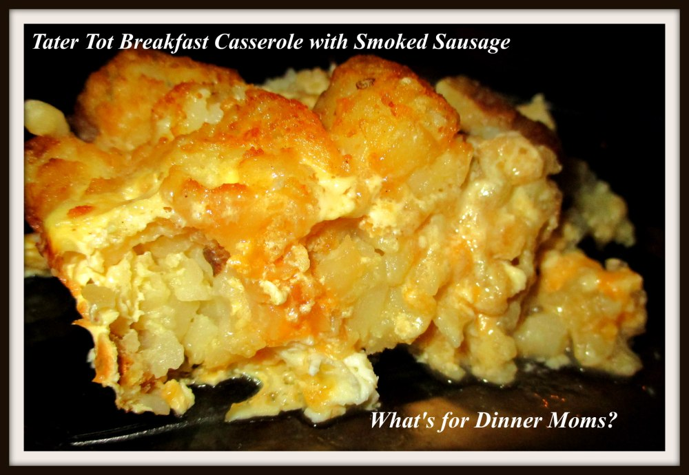 Tater Tot Breakfast Casserole with Smoked Sausage