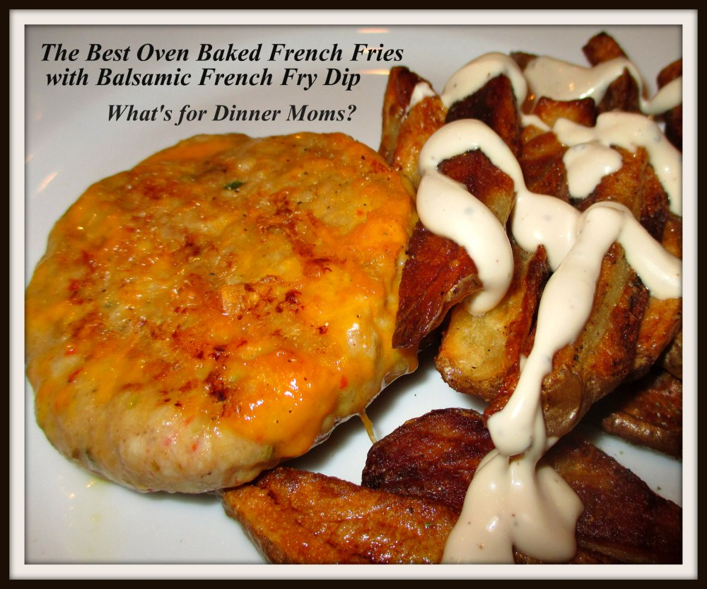 The Best Oven Baked French Fries with Balsamic French Fry Dip