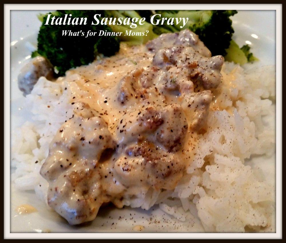 Italian Sausage Gravy