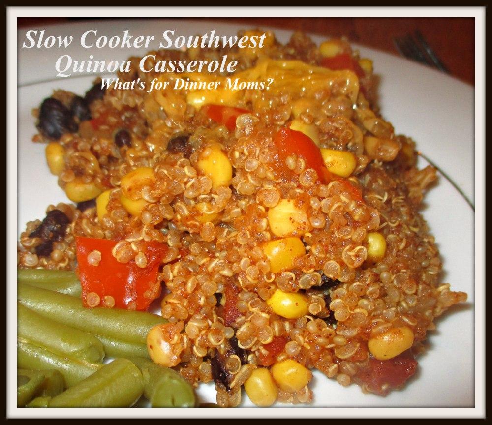 Slow Cooker Southwest Quinoa Casserole