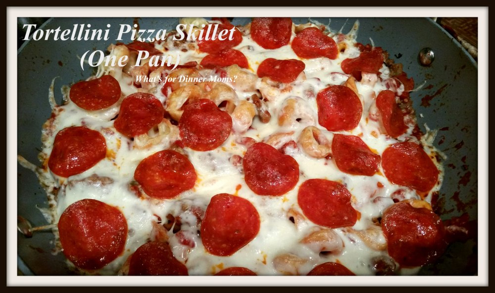 Tortellini Pizza Skillet (one pan)