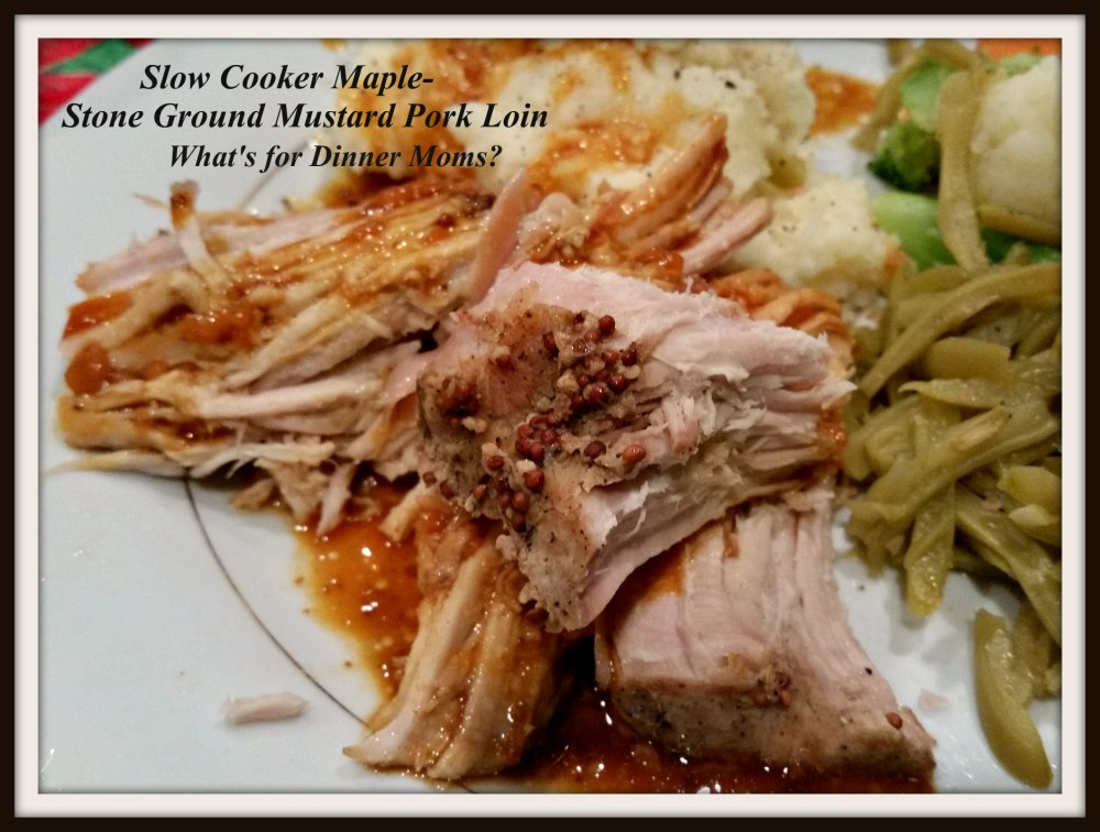 Slow Cooker Maple-Stone Ground Mustard Pork Loin