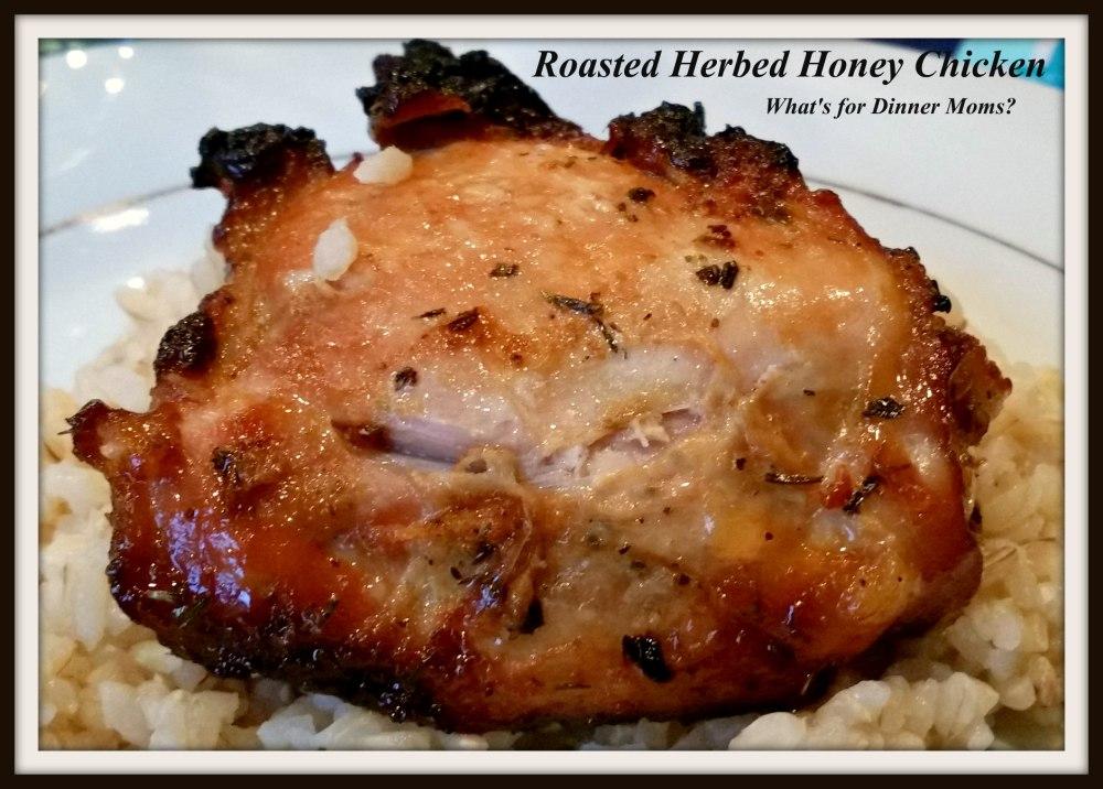 Roasted Herbed Honey Chicken