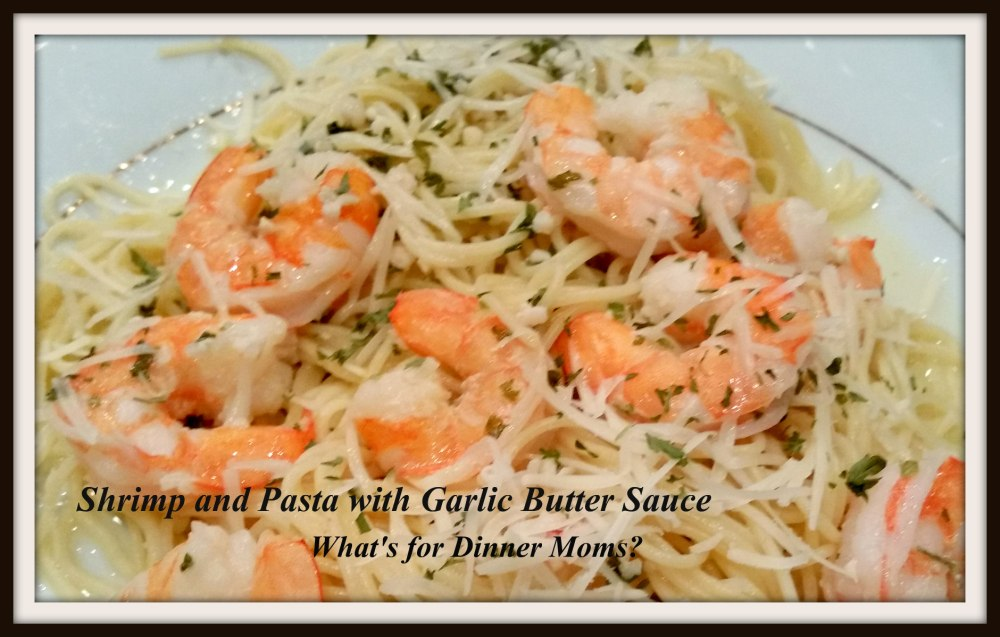 Shrimp and Pasta with Garlic Butter Sauce