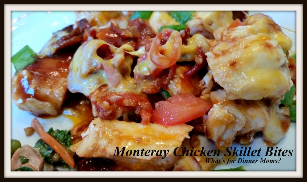 Monteray Chicken Skillet Bites (2)