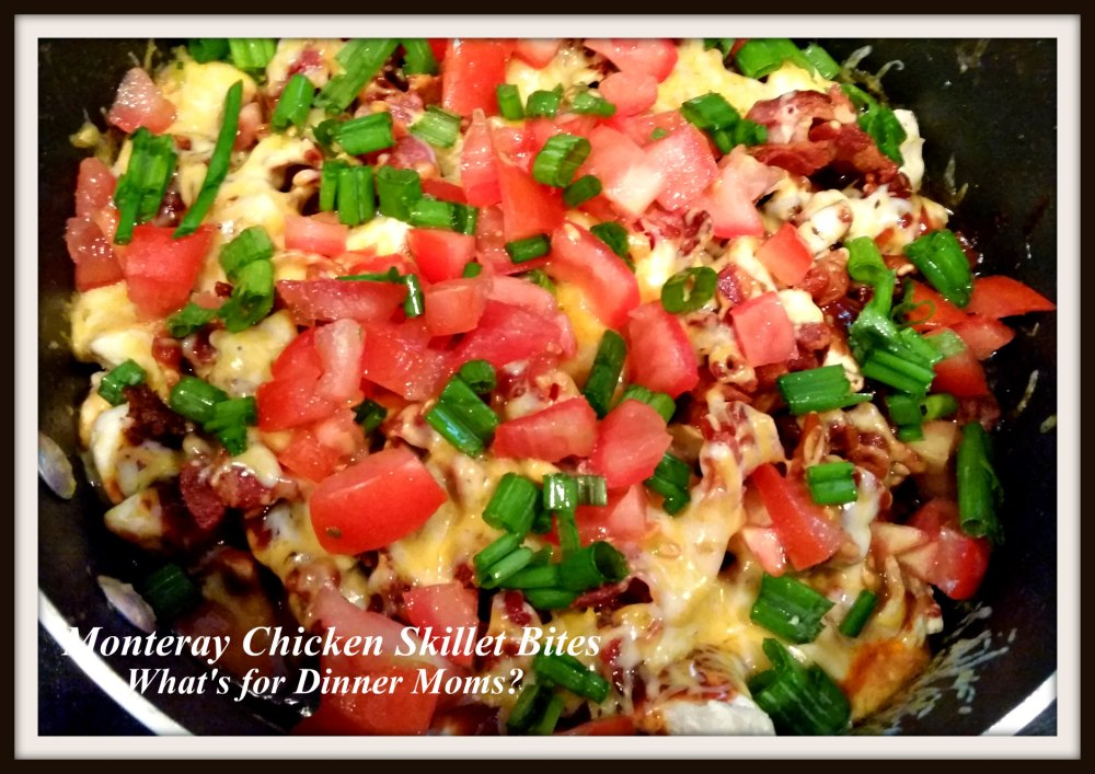 Monteray Chicken Skillet Bites