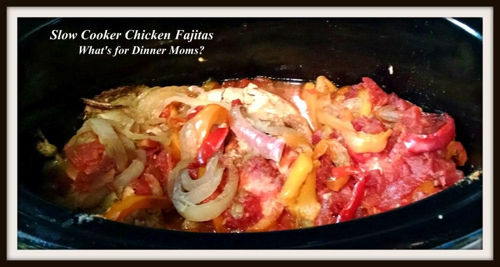 Slow Cooker Chicken Fajitas (in crock)