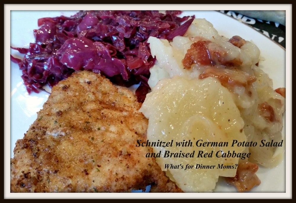 Schnitzel and German Potato Salad and Braised Red Cabbage