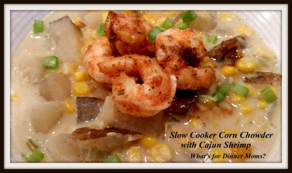 Slow Cooker Corn Chowder with Cajun Shrimp