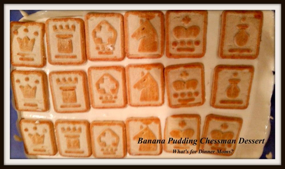 Banana Pudding Chessman Dessert
