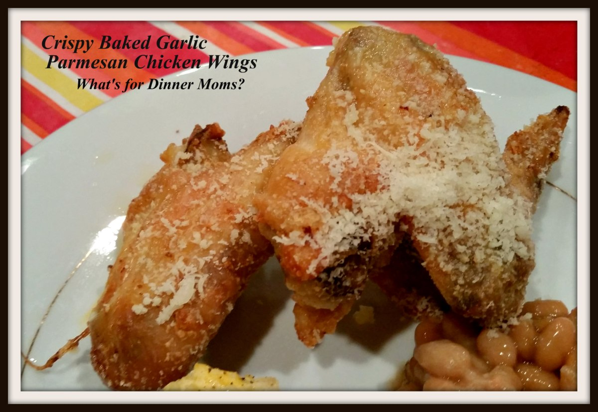 Crispy Baked Garlic Parmesan Chicken Wings – What's for Dinner Moms?