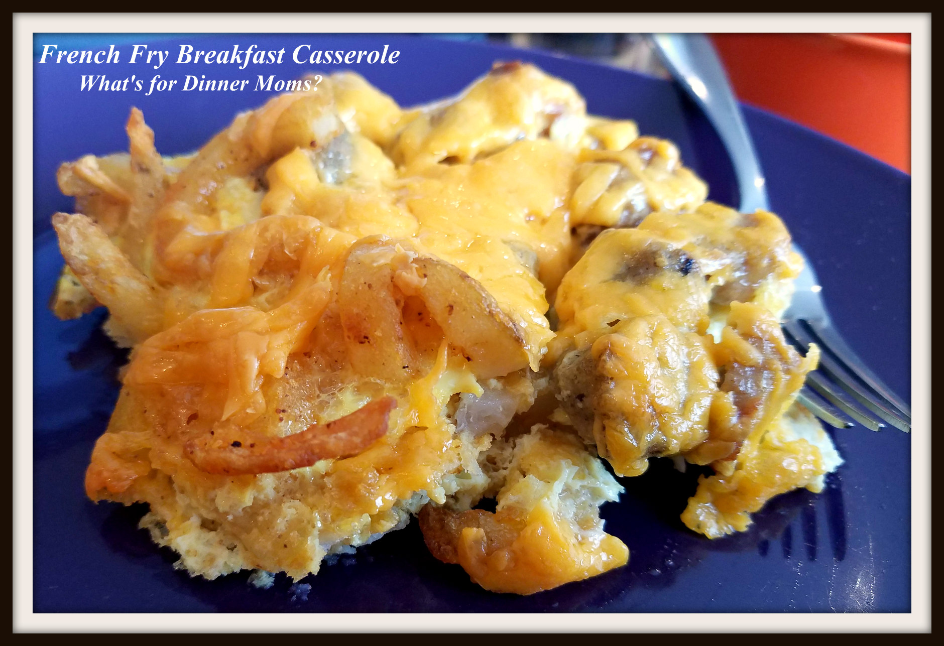 French fry breakfast casserole whats for dinner moms this is to use up the few last remaining pieces from our basket for no buy january remember i said at the end of the month if i had anything left in forumfinder Gallery