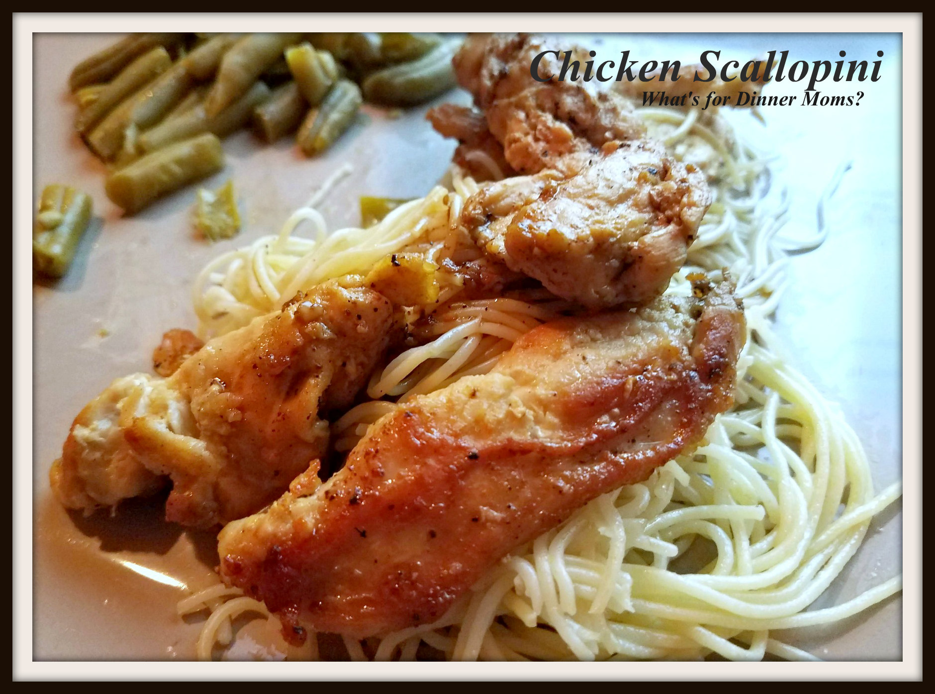 Chicken Scallopini What S For Dinner Moms